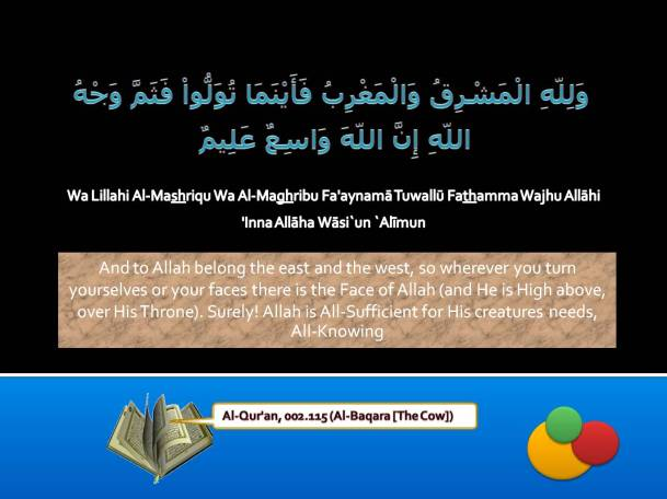Al-Qur'an, 002.115 (Al-Baqara [The Cow])